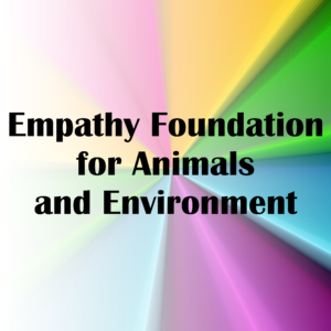 Empathy Foundation for Animals and Environment